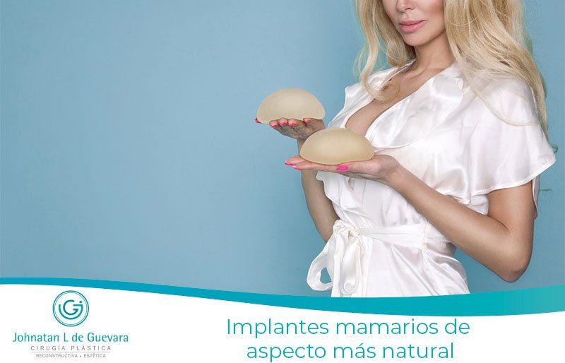 Implantes mamarios de aspecto mas natural