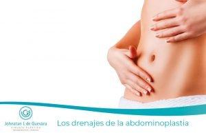 Los drenajes de la abdominoplastia