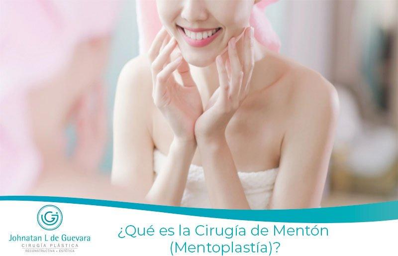 ¿Qué es la Cirugía de Mentón (Mentoplastía)?